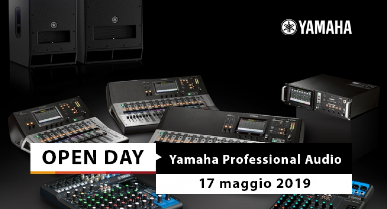 Open Day - Yamaha Professional Audio - 17 maggio 2019