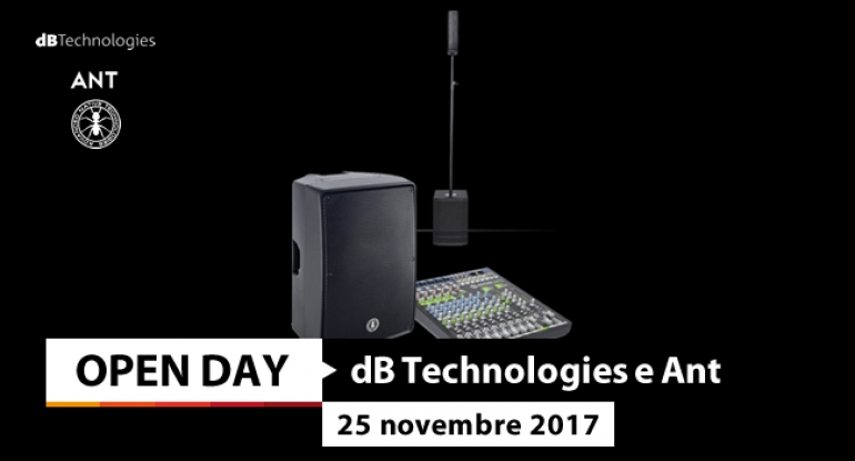 Open Day - dB Technologies & Ant Audio - 25 novembre 2017