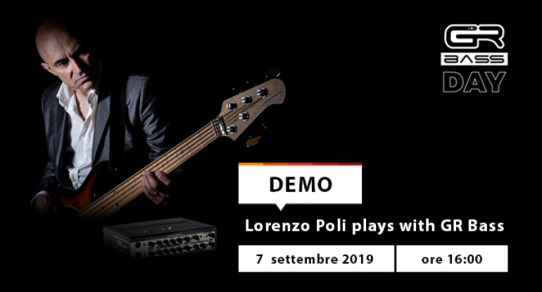 Demo - Lorenzo Poli Plays GR Bass - 7 settembre 2019