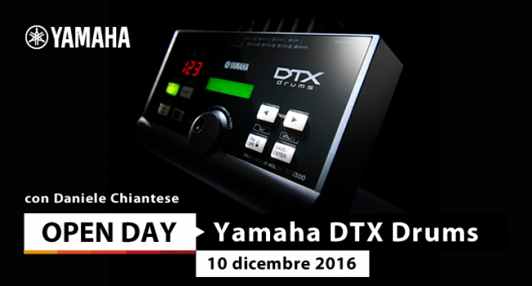 Open Day - Yamaha DTX Drums by Daniele Chiantese - 10 dicembre 2016